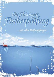 Die Thüringer Fischerprüfung